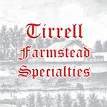 Tirrell Farmstead Specialties
