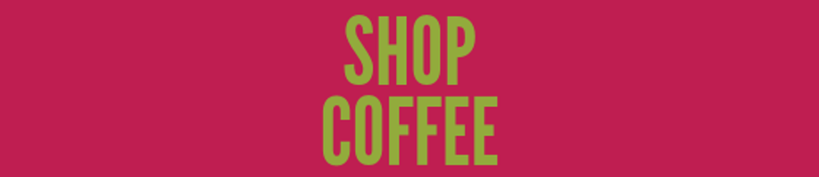 Coffee - Fine Arts Bistro Shop Category